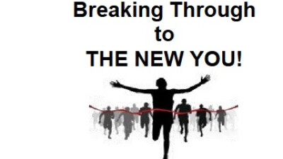 Breaking Through to the New You